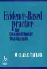 Cover of: Evidence-Based Practice for Occupational Therapists | Clare Taylor