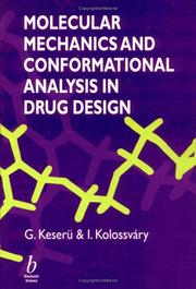 Cover of: Molecular Mechanics and Conformational Analysis in Drug Design | G. M. Keseru