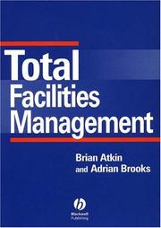 Cover of: Total Facilities Management | Brian Atkin
