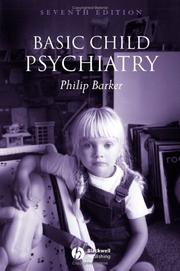 Basic child psychiatry by Barker, Philip
