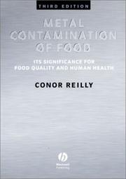 Cover of: Metal contamination of food: its significance for food quality and human health
