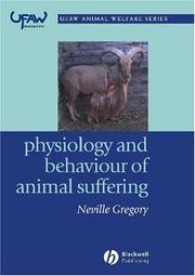 Cover of: Physiology and Behaviour of Animal Suffering (Universities Federation for Animal Welfare)