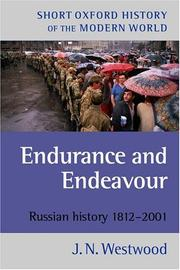 Cover of: Endurance and endeavour | J. N. Westwood