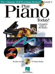 Cover of: Play Piano Today! - Level 1 | Warren Weigratz