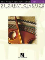Cover of: 21 Great Classics (Phillip Keveren) | Phillip Keveren