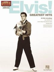 Cover of: Elvis! Greatest Hits (Strum It Guitar)