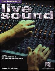 Cover of: The Basics of Live Sound | Jerry J. Slone
