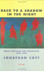 Cover of: Back to a Shadow in the Night: Music Journalism and Writings | Jonathan Cott