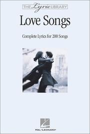 Cover of: The Lyric Library: Love Songs | Hal Leonard Corp.