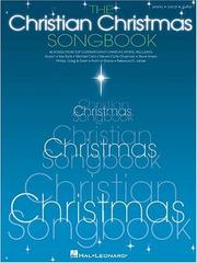 Cover of: The Christian Christmas Songbook | Hal Leonard Corp.
