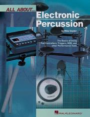 Cover of: All About Electronic Percussion | Michael Snyder