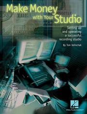 Cover of: Make Money with Your Studio | Tom Volinchak