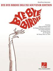 Cover of: Bye Bye Birdie - Deluxe Souvenir Edition |