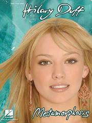 Cover of: Hilary Duff - Metamorphosis