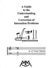 Cover of: Guide To Understanding and Correction of Intonation Problems | Al