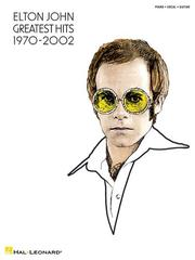 Cover of: Elton John - Greatest Hits 1970-2002