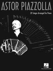 Cover of: Astor Piazzolla for Piano