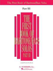 Cover of: The First Book of Baritone/Bass Solos - Part III (Book only) |