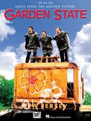 Cover of: Music from the Motion Picture Garden State | Hal Leonard Corp.