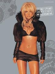 Cover of: Britney Spears Greatest Hits