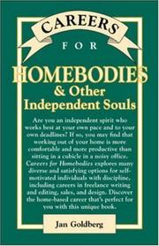 Cover of: Careers for Homebodies & Other Independent Souls (Vgm Careers for You Series) | Jan Goldberg