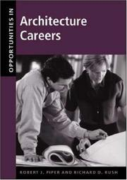 Cover of: Opportunities in architecture careers | Robert J. Piper