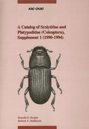 Cover of: A Catalog of Scolytidae and Platypodiae (Coleoptera), Supplement 1 (1990- 1994) (Insects and Arachnids of Canada) | Donald E. Bright