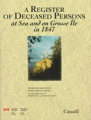 Cover of: A register of deceased persons at sea and on Grosse Île in 1847