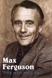 Cover of: Max Ferguson Fifty Years and a Day