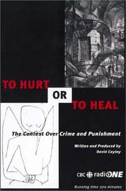 Cover of: To Hurt or to Heal