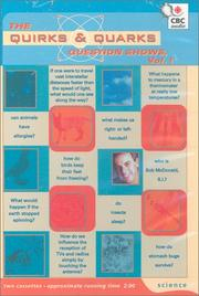 Cover of: The Quirks & Quarks Question Shows (Volume 1) | Bob McDonald