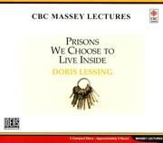 Cover of: Prisons We Choose to Live Inside (Massey Lectures)