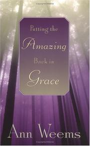 Cover of: Putting the amazing back in grace