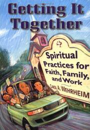 Cover of: Getting It Together | Carol A. Wehrheim