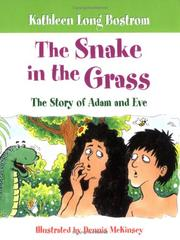 Cover of: The Snake in the Grass: The Story of Adam and Eve