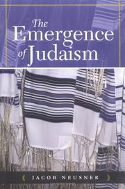 Cover of: The Emergence Of Judaism | Jacob Neusner