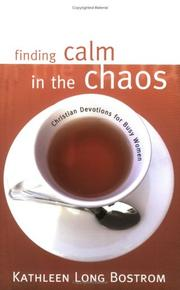 Cover of: Finding calm in the chaos: Christian devotions for busy women