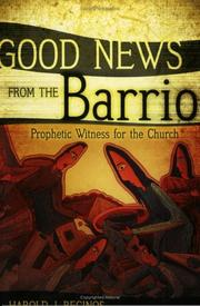 Cover of: Good news from the barrio | Harold J. Recinos