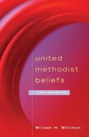 Cover of: United Methodist Beliefs: A Brief Introduction