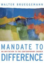 Cover of: Mandate to Difference: An Invitation to the Contemporary Church