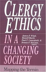 Cover of: Clergy ethics in a changing society | James P. Wind ... [et al.], editors.