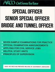 Cover of: Special officer, senior special officer, bridge and tunnel officer