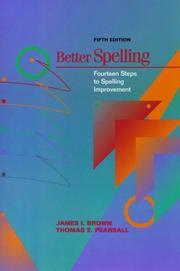 Cover of: Better spelling | Brown, James Isaac