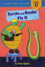 Cover of: Turtle and Snake fix it