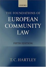 Cover of: The foundations of European Community law: an introduction to the constitutional and administrative law of the European Community