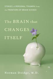 Cover of: The Brain That Changes Itself by Norman Doidge