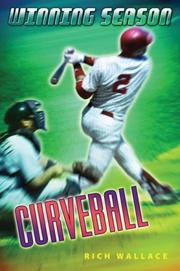 Cover of: Curveball (Winning Season) | Rich Wallace