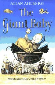 Cover of: The giant baby | Allan Ahlberg