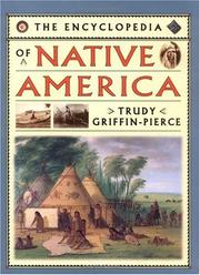Cover of: The encyclopedia of Native America