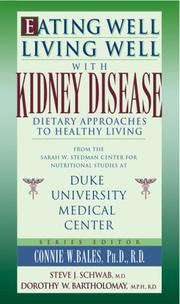 Cover of: Eating well, living well with kidney disease